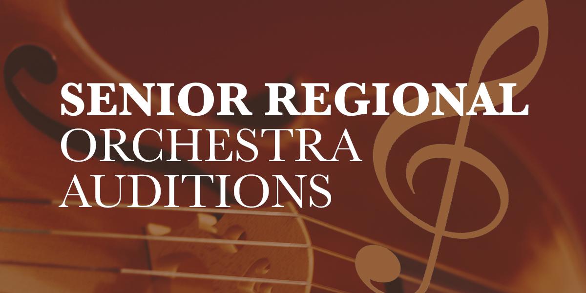 Senior Regional Orchestra Auditions